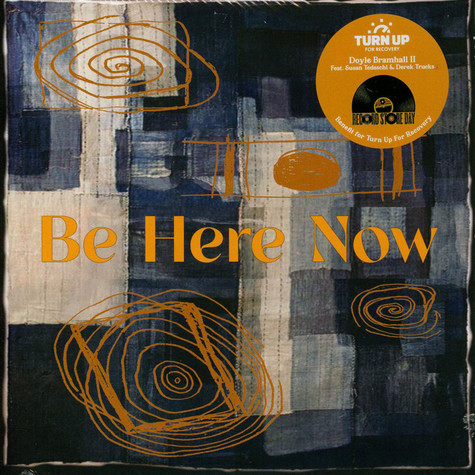Doyle Bramhall II - Be Here Now (Feat. Susan Tedeschi And Derek Trucks) Black Friday Record Store Day 2020 Edition