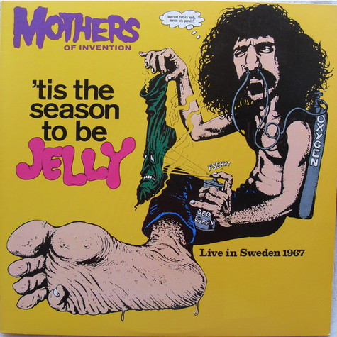 The Mothers - 'Tis The Season To Be Jelly