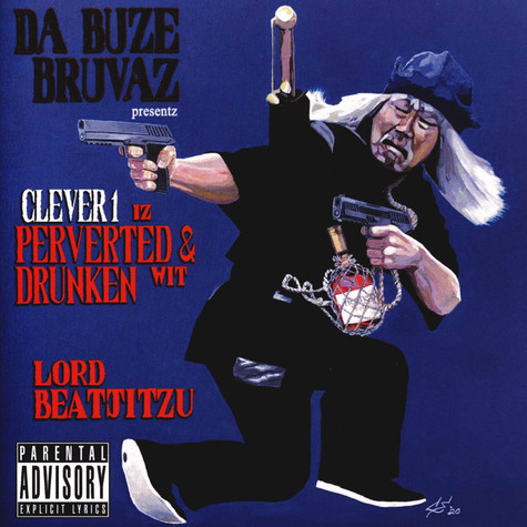 Clever 1 X Lord Beatjitsu - Perverted And Drunken