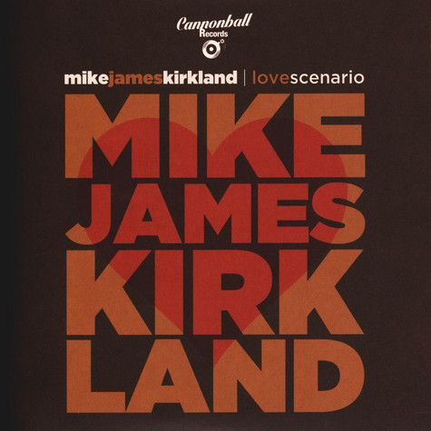 Mike James Kirkland - Love Scenario EP
