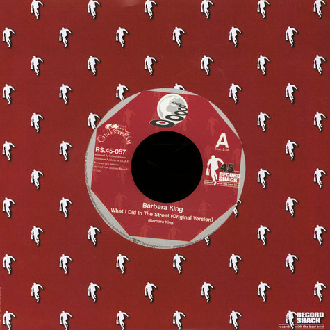 Barbara King - What I Did In The Street (Original Version) / What I Did In The Street (Disco Version)