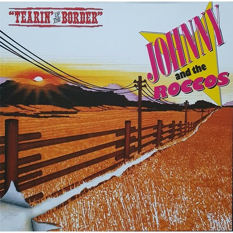 Johnny & The Roccos - Tearin' Up The Border
