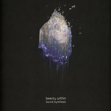 Sound Synthesis - Beauty Within EP