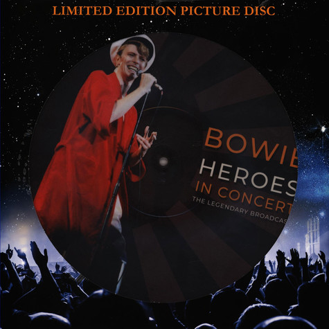 David Bowie - Heroes In Concert Picture Disc Edition
