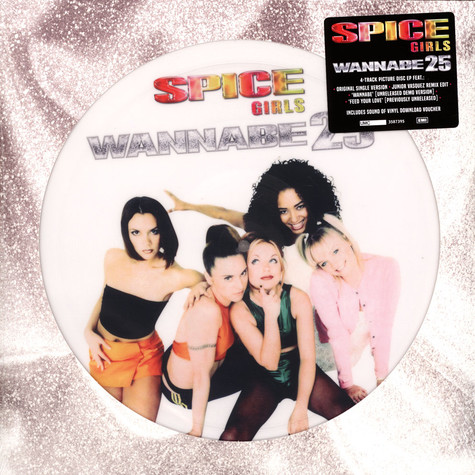 Spice Girls - Wannabe 25th Anniversary Limited Picture Disc Edition
