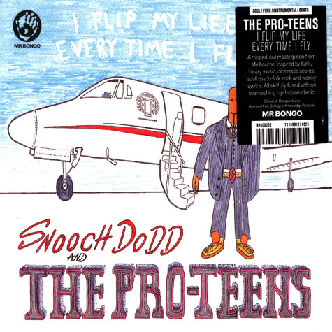 Pro-Teens, The - I Flip My Life Every Time I Fly