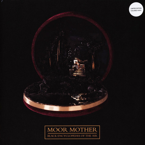Moor Mother - Black Encyclopedia Of The Air Colored Vinyl Edition