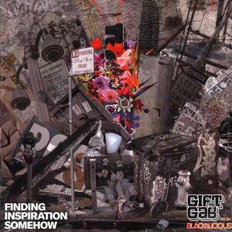 Gift Of Gab - Finding Inspiration Somehow
