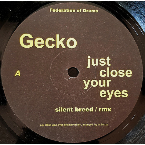 Gecko - Just Close Your Eyes