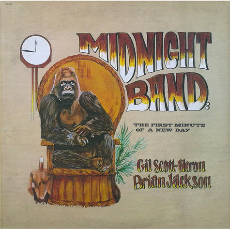 Gil Scott-Heron & Brian JacksonThe Midnight Band - The First Minute Of A New Day