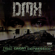 DMX   - The Great Depression