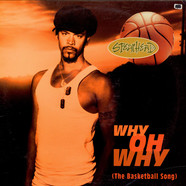 Spearhead - Why Oh Why (The Basketball Song)