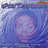 Spontaneous - Spur of the moment musik