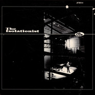 Isolationist, The - The Isolationist