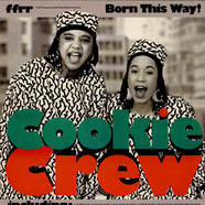 Cookie Crew - Born This Way!