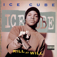 Ice Cube - Kill At Will