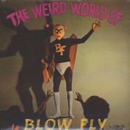 Blowfly - Weird world of ...