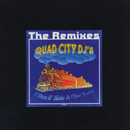 Quad City DJ'S - The Remixes