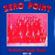 Kashmere Stage Band - Zero point