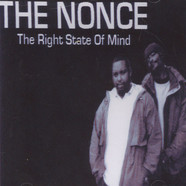 Nonce, The - The Right State Of Mind