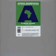 Afrika Bambaataa - B more shake remixes