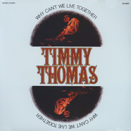 Timmy Thomas - Why cant we all live together