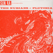 Sun Ra - The nubians of plutonia