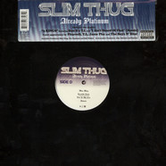 Slim Thug - Already platinum