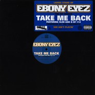 Ebony Eyez - Take me back feat. 112