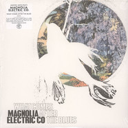 Magnolia Electric Co - What comes after the blues