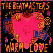 Beatmasters, The Featuring Claudia Fontaine - Warm Love