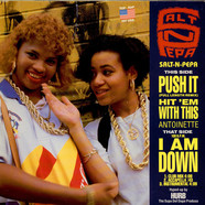 Salt 'N' Pepa / Antoinette - Push It / Hit 'Em With This / I Am Down