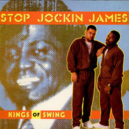 Kings Of Swing - Stop Jockin James