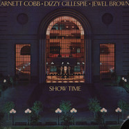 Arnett Cobb, Dizzy Gillespie, Jewel Brown - Show time