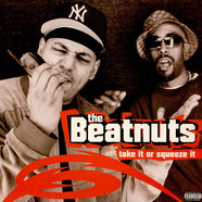 Beatnuts, The - Take It Or Squeeze It
