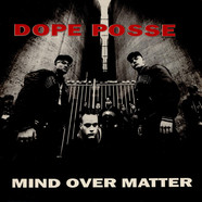Dope Posse - Mind Over Matter
