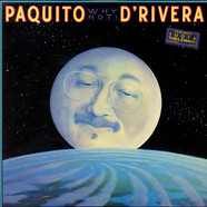 Paquito D'Rivera - Why Not!