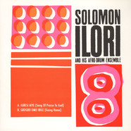 Solomon Ilori & His Afro-Drum Ensemble - Igbesi Aiye (Song Of Praise To God)