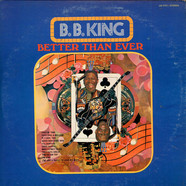 B.B. King - Better than ever