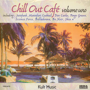 Chill Out Cafe - Volume 1