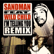 Sandman / Jean Grae - I'm Telling You (Remix) / How To Break Up With Your Girlfriend