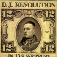DJ Revolution - In 12's We Trust