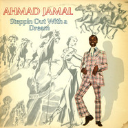 Ahmad Jamal - Steppin Out With A Dream