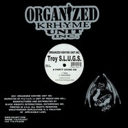 Troy S.l.u.g.s. - A party going on