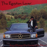 Egyptian Lover - King of ecstasy - his greatest hits album