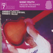 Sonic Youth - J'accuse Ted Hughes Agnes B musique