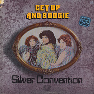 Silver Convention - Get Up And Boogie!
