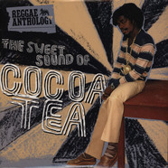 Cocoa Tea - The sweet sound of Cocoa Tea - reggae anthology