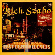 Rich Szabo - Best of both worlds