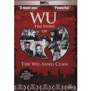 Wu-Tang Clan - Wu: the story of the Wu-Tang Clan